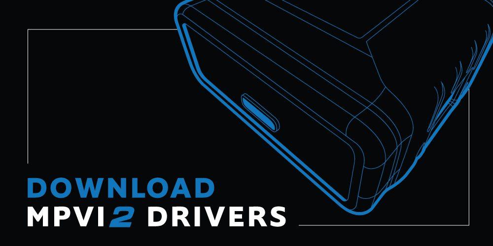 Download MPVI2 Drivers